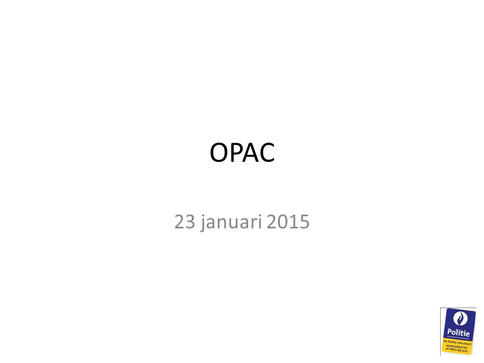 OPAC 23 januari 2015