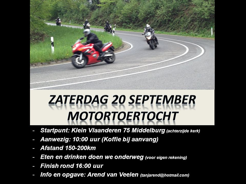 -Startpunt: Klein Vlaanderen 75 Middelburg (achterzijde kerk) -Aanwezig: 10:00 uur (Koffie bij aanvang) -Afstand 150-200km -Eten en drinken doen we on