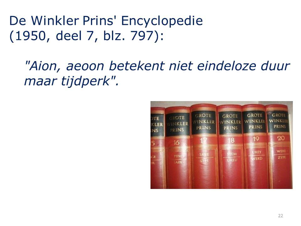 De Winkler Prins' Encyclopedie (1950, deel 7, blz. 797):