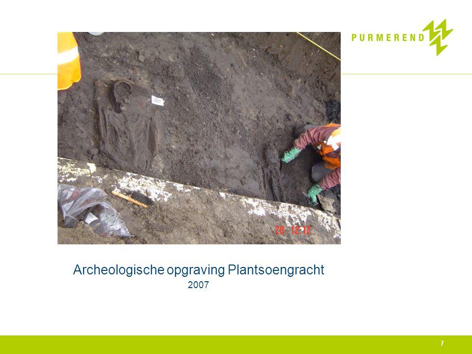 Archeologische opgraving Plantsoengracht 2007 7