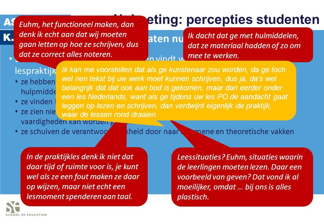 Nulmeting: percepties studenten Resultaten nulmeting De meerderheid van de studenten vindt werken aan geletterdheid in lespraktijk gematigd belangrijk