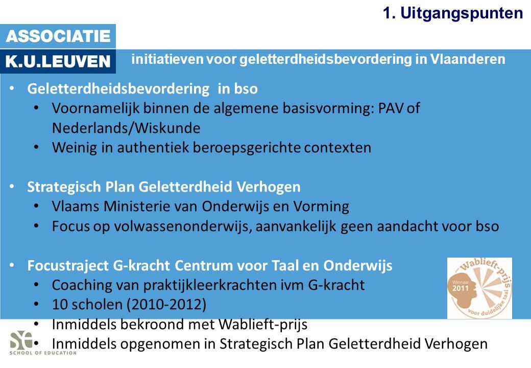 1. Uitgangspunten Geletterdheidsbevordering in bso Voornamelijk binnen de algemene basisvorming: PAV of Nederlands/Wiskunde Weinig in authentiek beroe