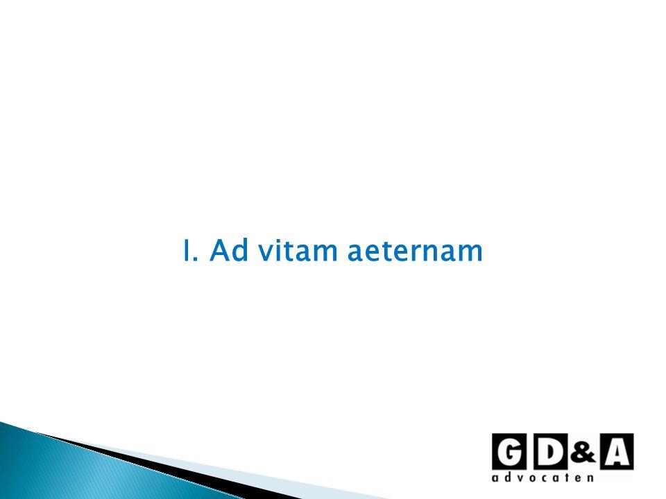 I. Ad vitam aeternam
