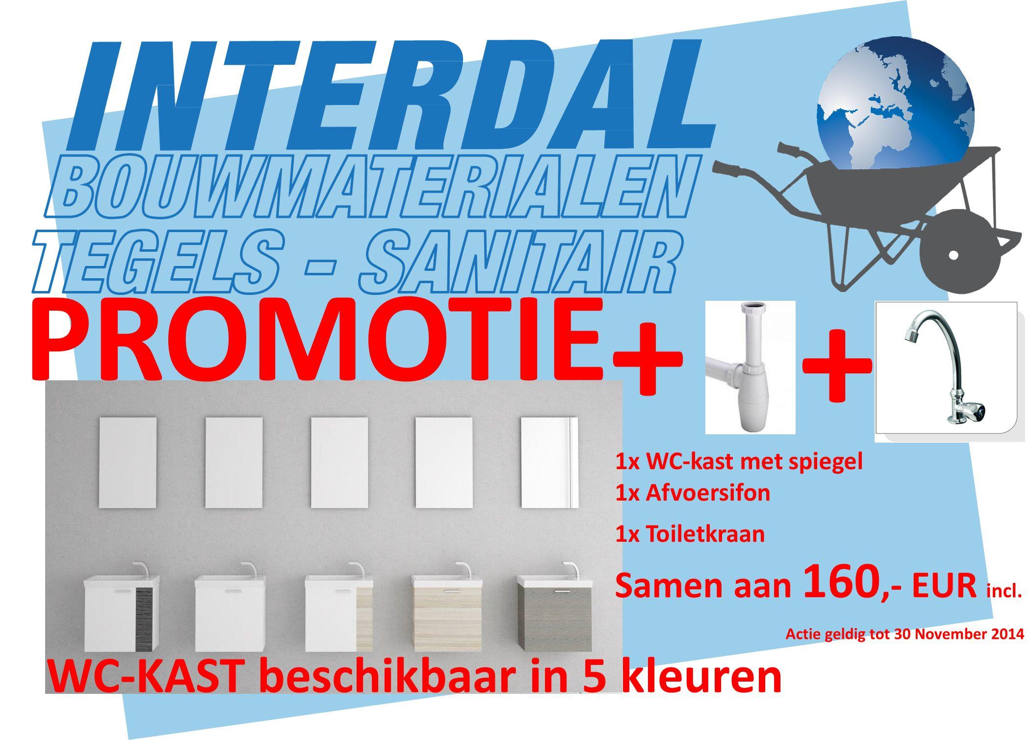 + PROMOTIE + Actie geldig tot 30 November 2014 WC-KAST beschikbaar in 5 kleuren 1x WC-kast met spiegel 1x Afvoersifon 1x Toiletkraan Samen aan 160,- EUR incl.