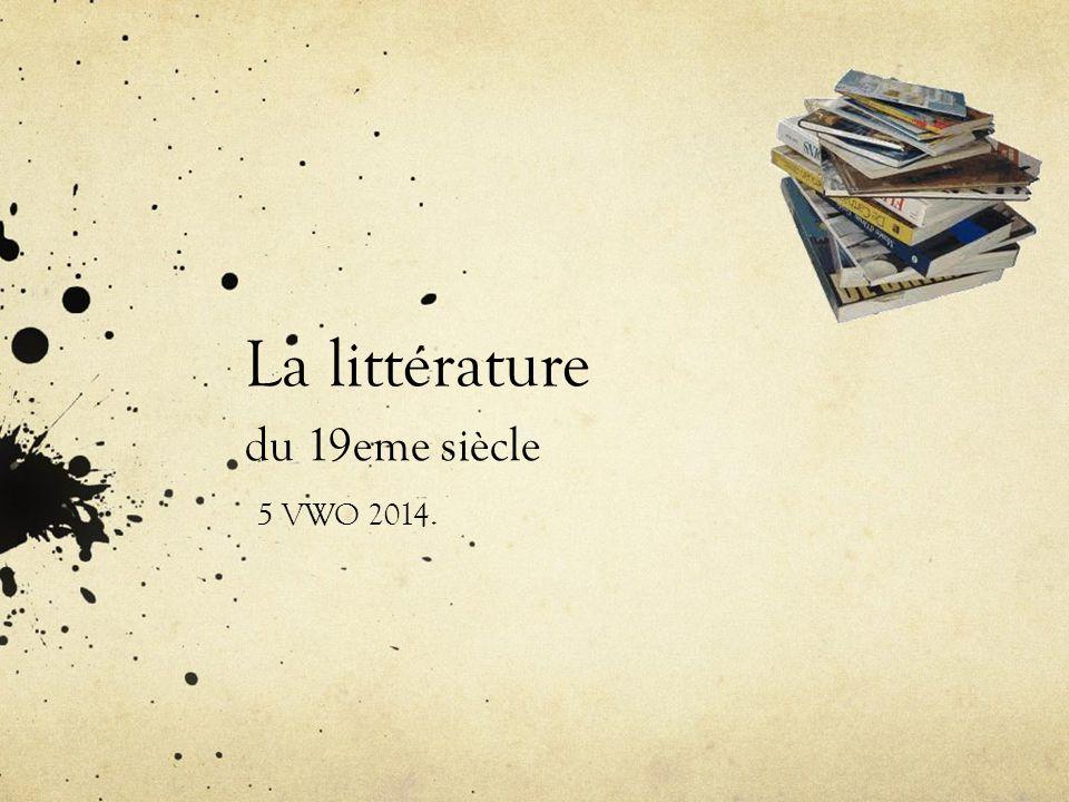La littérature du 19eme siècle 5 VWO 2014.