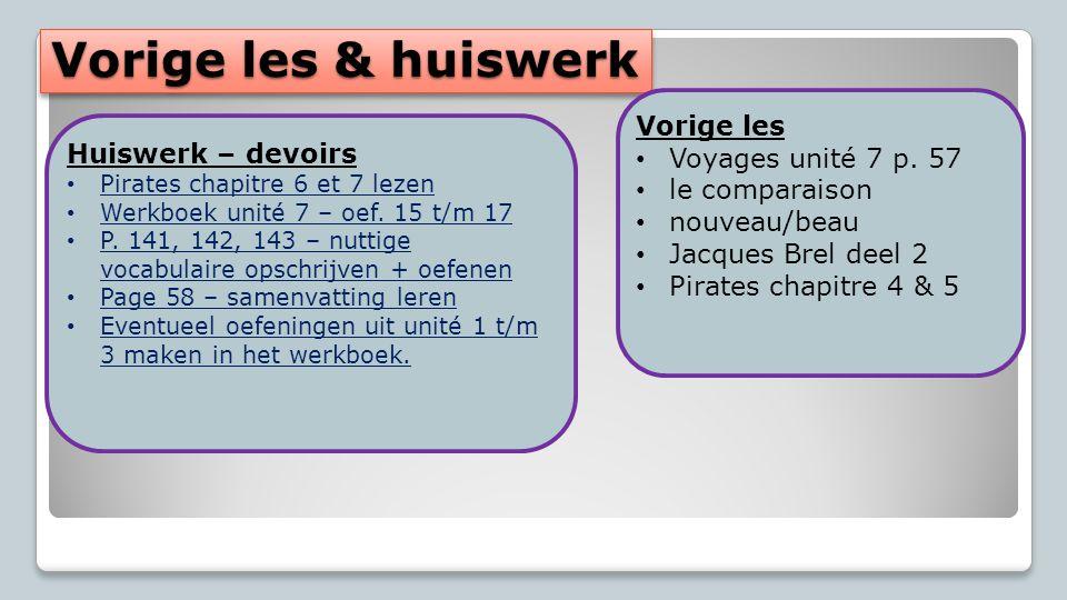 Vorige les & huiswerk Vorige les Voyages unité 7 p.