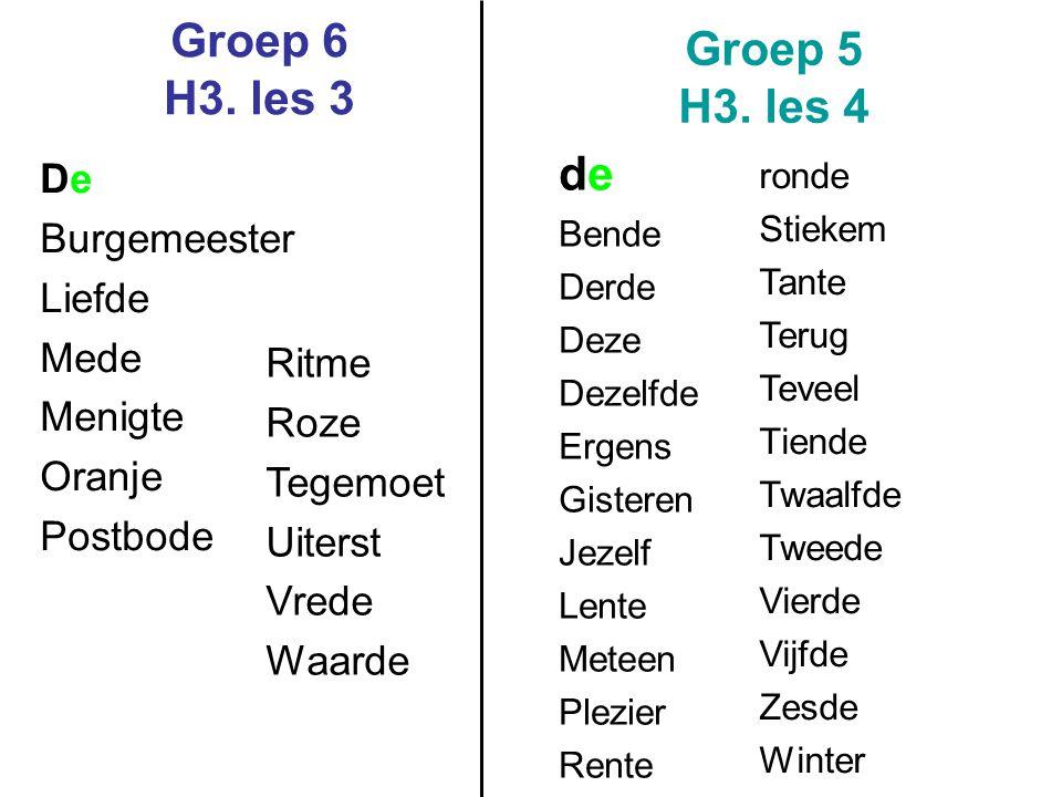 Groep 6 H3.les 3 Groep 5 H3.