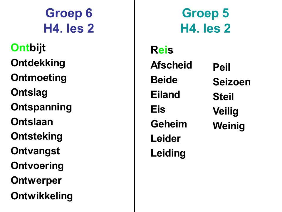 Groep 6 H4.les 2 Groep 5 H4.