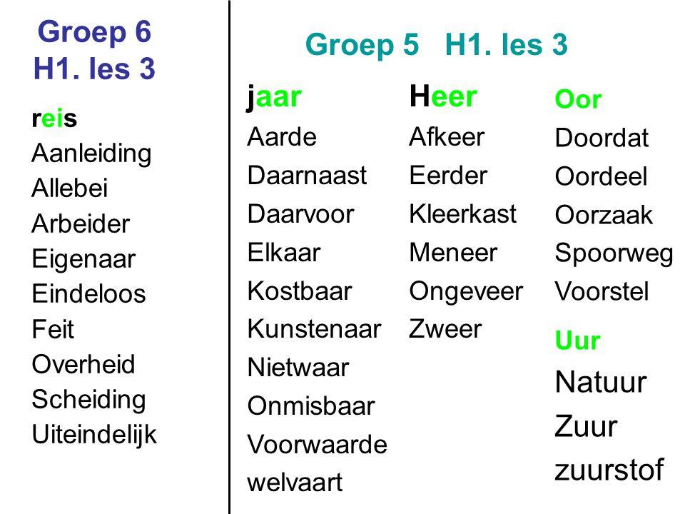 Groep 6 H1.les 3 Groep 5 H1.