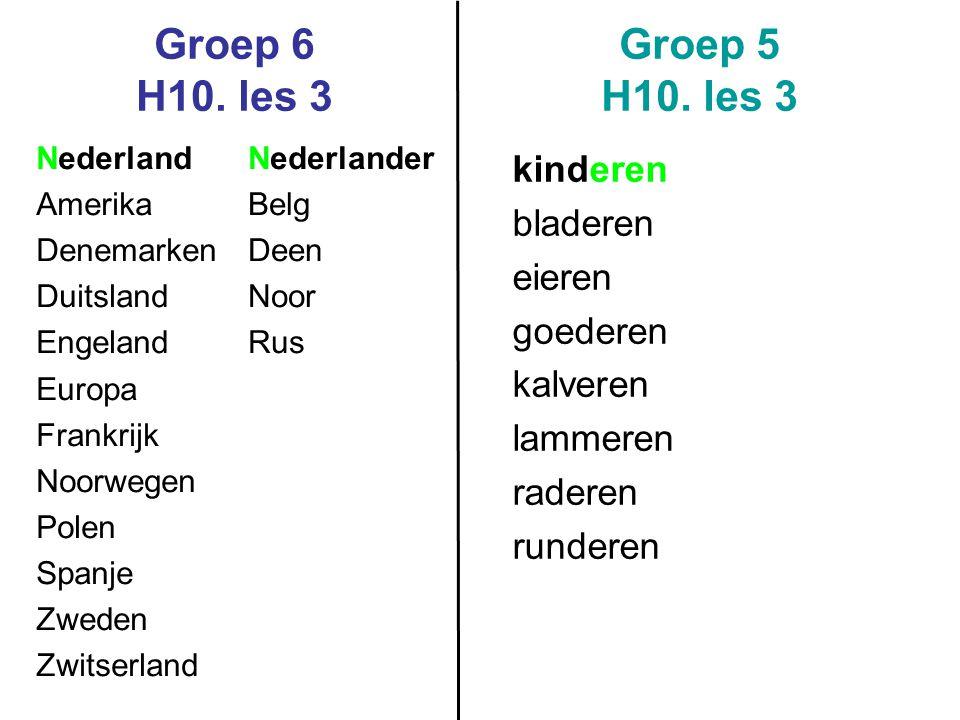 Groep 6 H10. les 3 Groep 5 H10. les 3 Nederland Amerika Denemarken Duitsland Engeland Europa Frankrijk Noorwegen Polen Spanje Zweden Zwitserland Neder