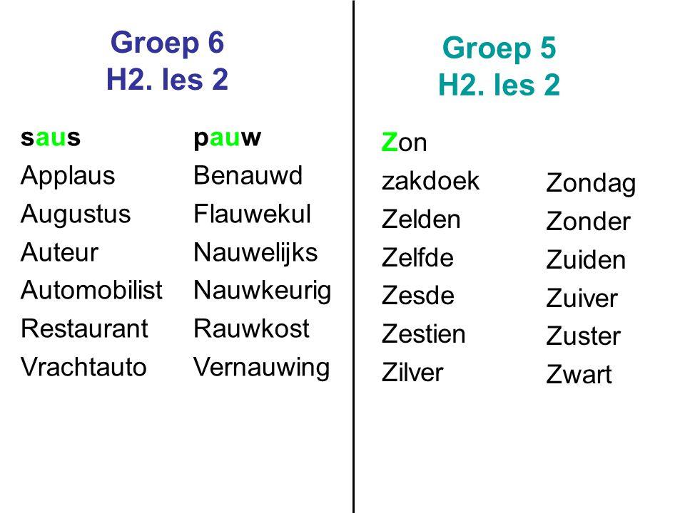 Groep 6 H2.les 2 Groep 5 H2.