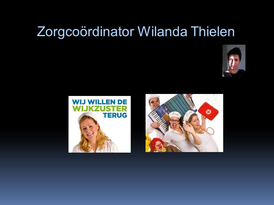 Zorgcoördinator Wilanda Thielen