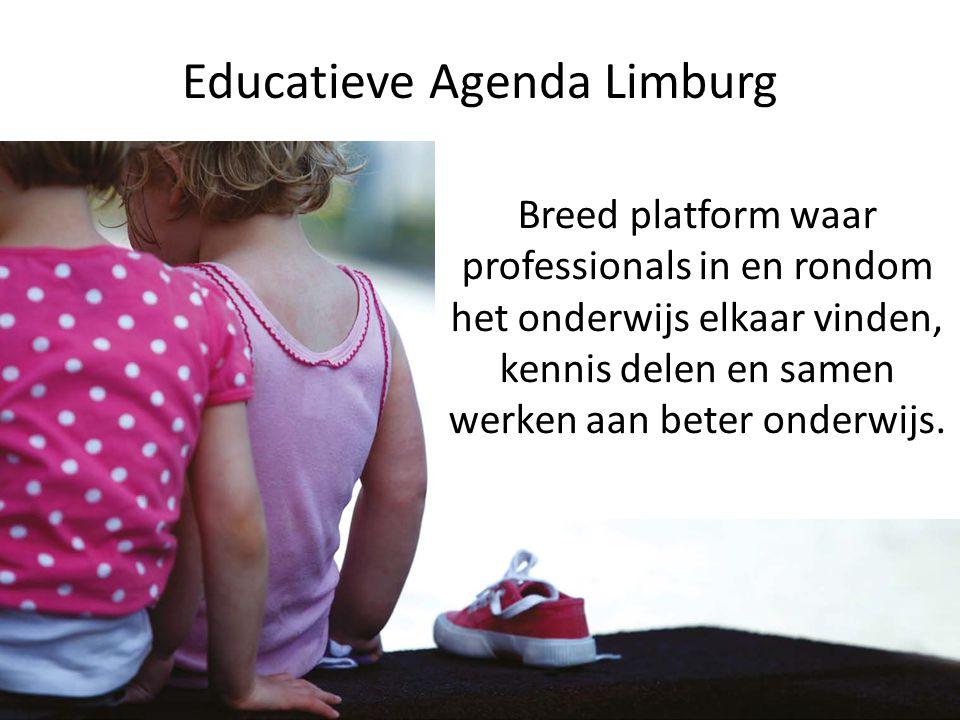 Educatieve Agenda Limburg Breed platform waar professionals in en rondom het onderwijs elkaar vinden, kennis delen en samen werken aan beter onderwijs
