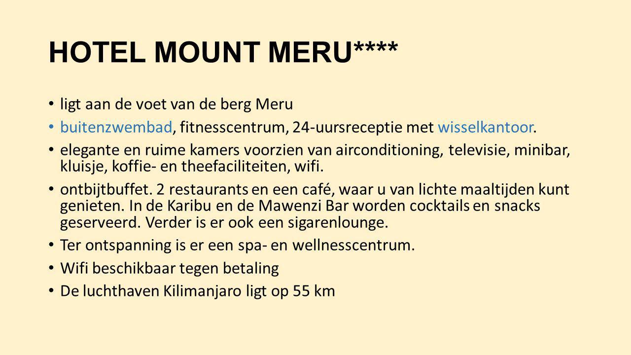 HOTEL MOUNT MERU**** ligt aan de voet van de berg Meru buitenzwembad, fitnesscentrum, 24-uursreceptie met wisselkantoor. elegante en ruime kamers voor