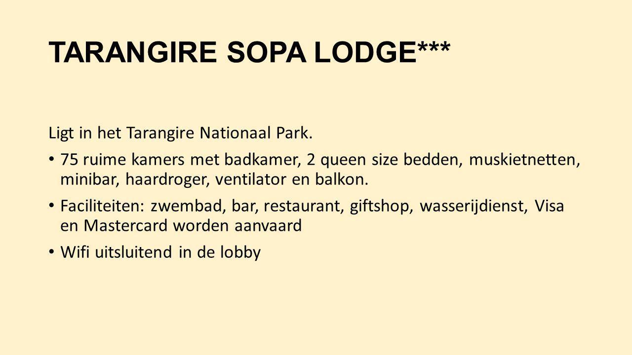 TARANGIRE SOPA LODGE*** Ligt in het Tarangire Nationaal Park. 75 ruime kamers met badkamer, 2 queen size bedden, muskietnetten, minibar, haardroger, v