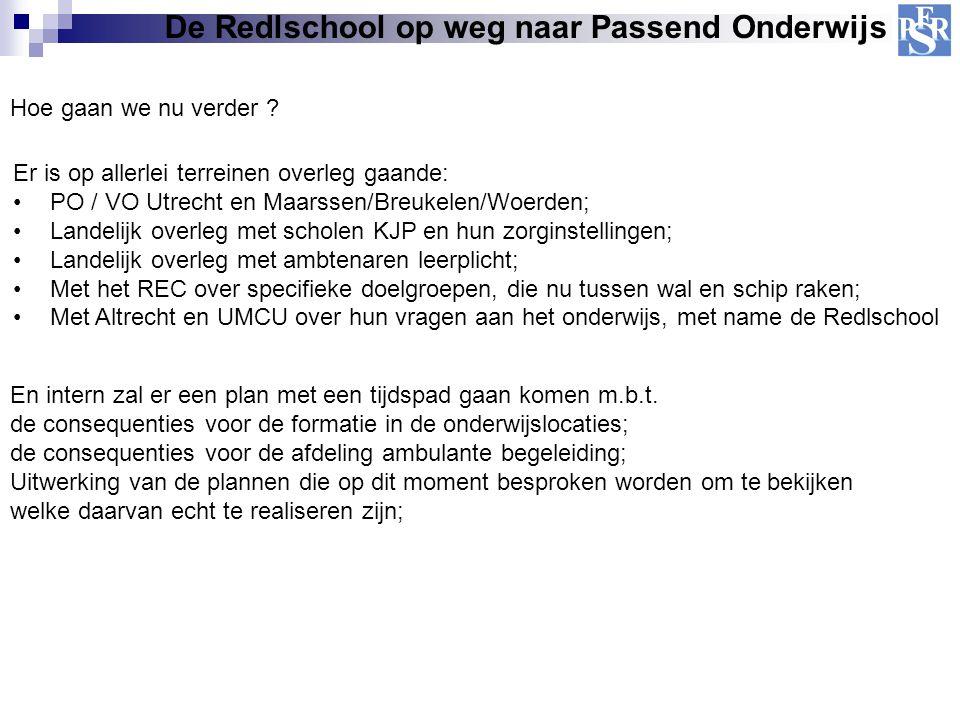 Hoe gaan we nu verder ? Er is op allerlei terreinen overleg gaande: PO / VO Utrecht en Maarssen/Breukelen/Woerden; Landelijk overleg met scholen KJP e