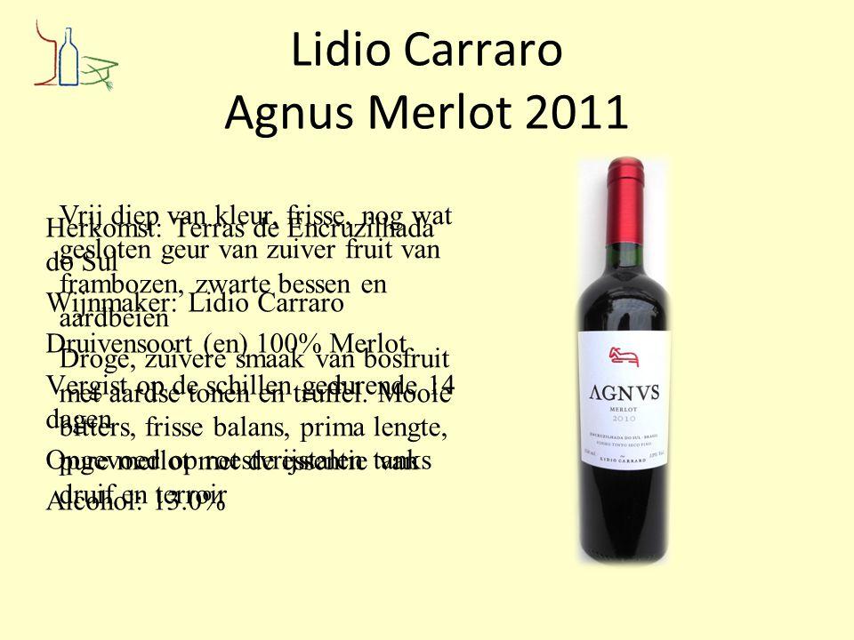 Lidio Carraro Agnus Merlot 2011 Herkomst: Terras de Encruzilhada do Sul Wijnmaker: Lidio Carraro Druivensoort (en) 100% Merlot Vergist op de schillen