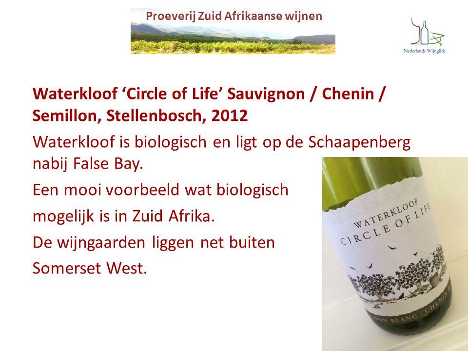 Proeverij Zuid Afrikaanse wijnen Waterkloof 'Circle of Life' Sauvignon / Chenin / Semillon, Stellenbosch, 2012 Waterkloof is biologisch en ligt op de