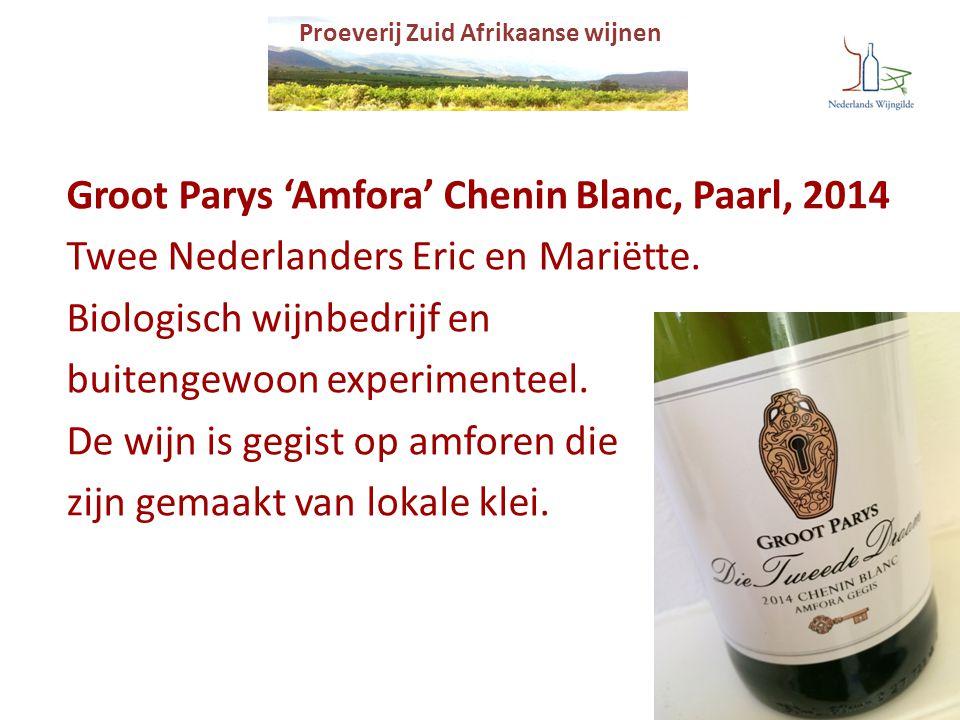 Groot Parys 'Amfora' Chenin Blanc, Paarl, 2014 Twee Nederlanders Eric en Mariëtte. Biologisch wijnbedrijf en buitengewoon experimenteel. De wijn is ge