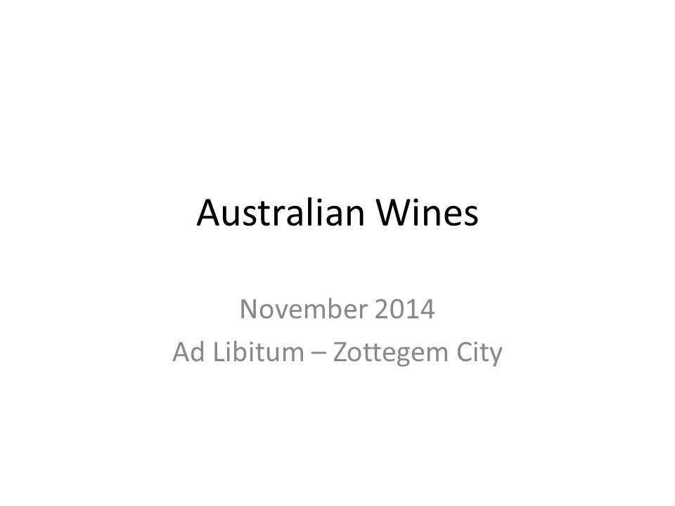 Australian Wines November 2014 Ad Libitum – Zottegem City