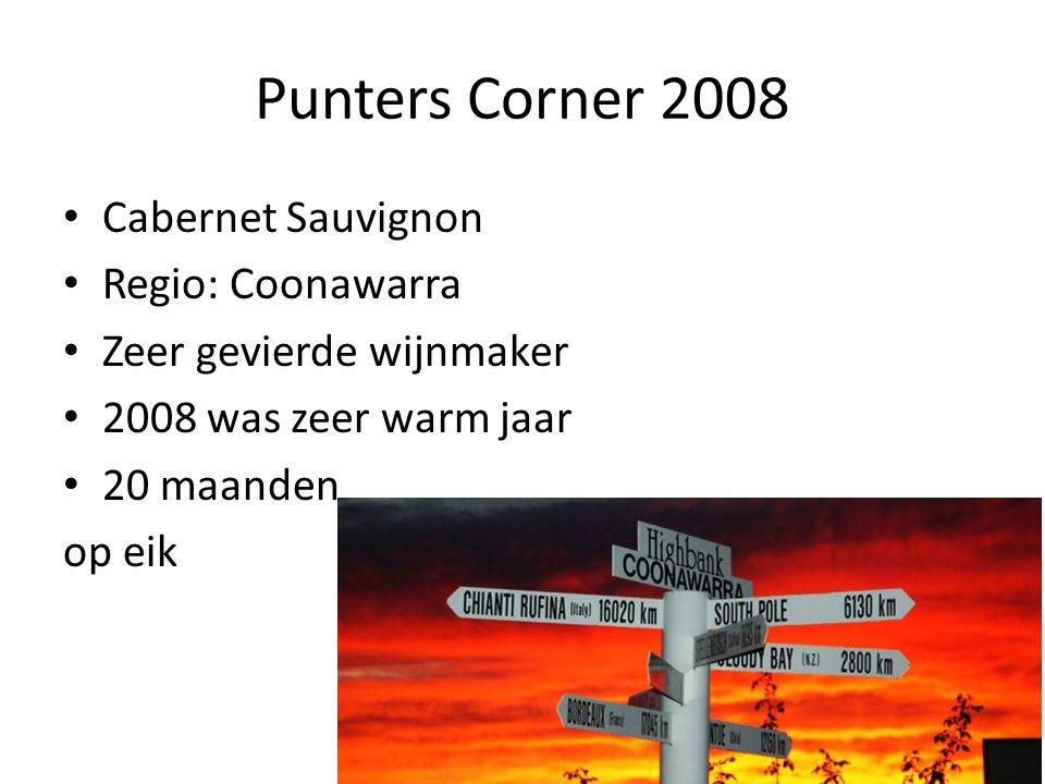 Punters Corner 2008 Cabernet Sauvignon Regio: Coonawarra Zeer gevierde wijnmaker 2008 was zeer warm jaar 20 maanden op eik