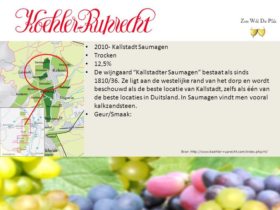 """Bron: http://www.koehler-ruprecht.com/index.php/nl/ 2010- Kallstadt Saumagen Trocken 12,5% De wijngaard """"Kallstadter Saumagen"""" bestaat als sinds 1810/"""