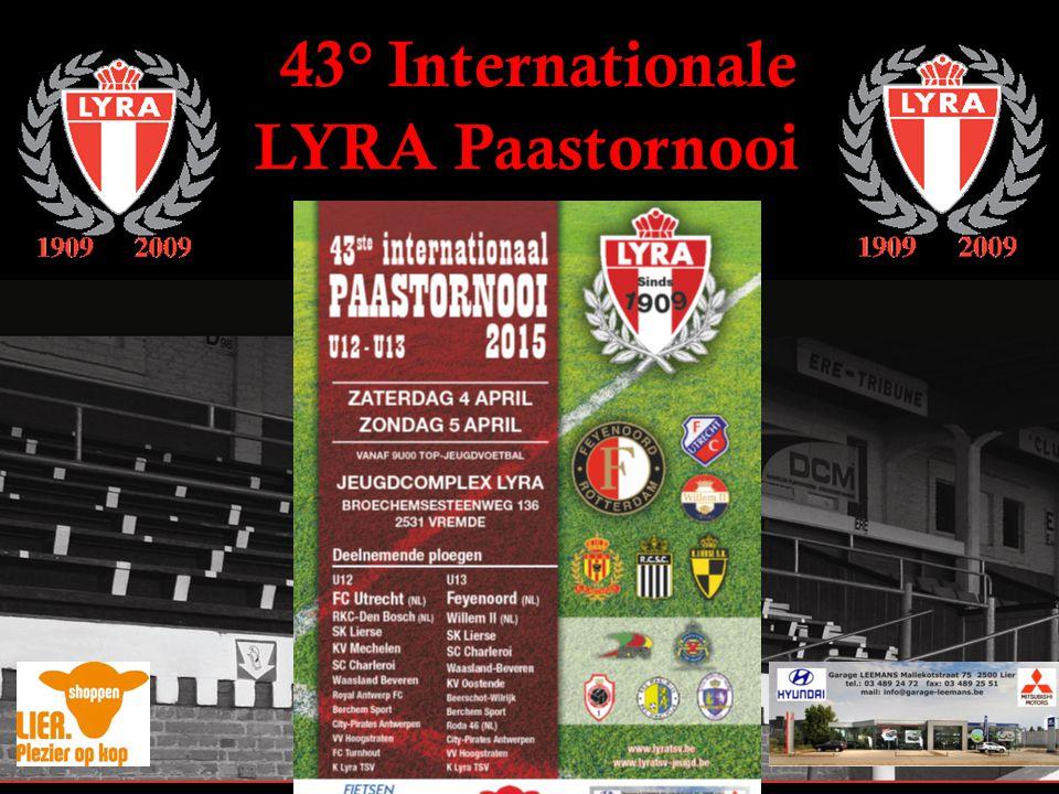 43° Internationale LYRA Paastornooi Overzicht deelnemers tornooi U12 Feyenoord - FC Utrecht