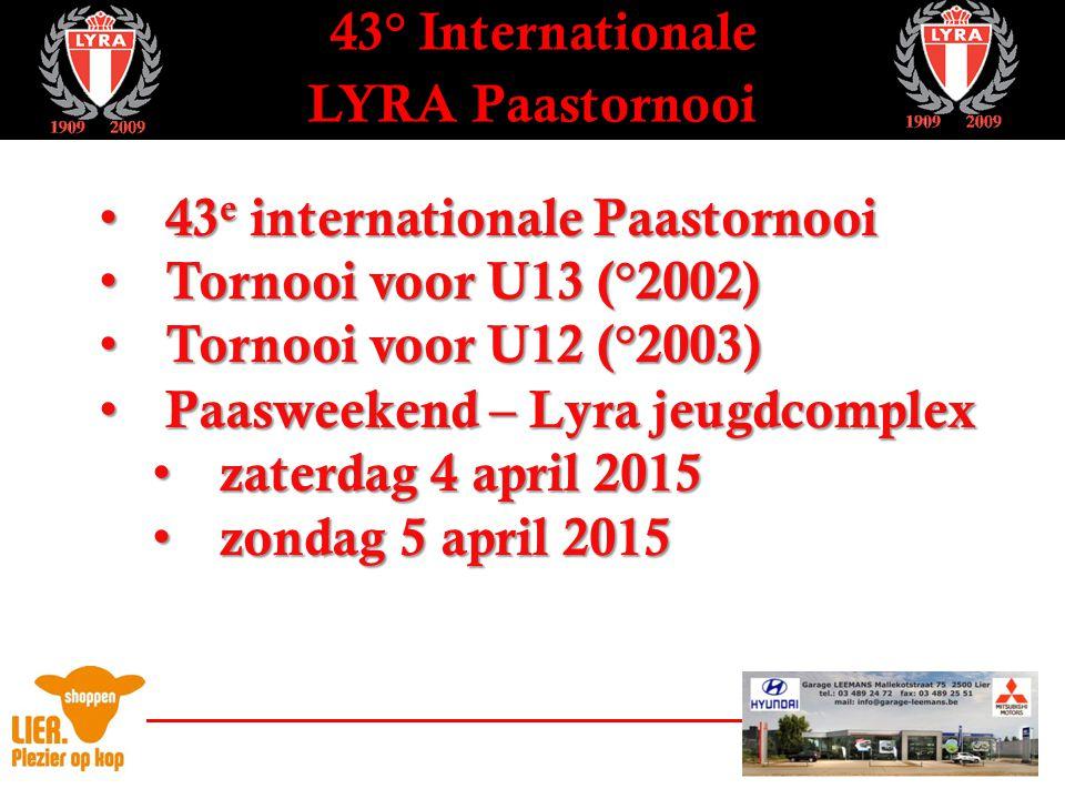 43° Internationale LYRA Paastornooi - Loting U12 - Bokaal 3 Bokaal 2