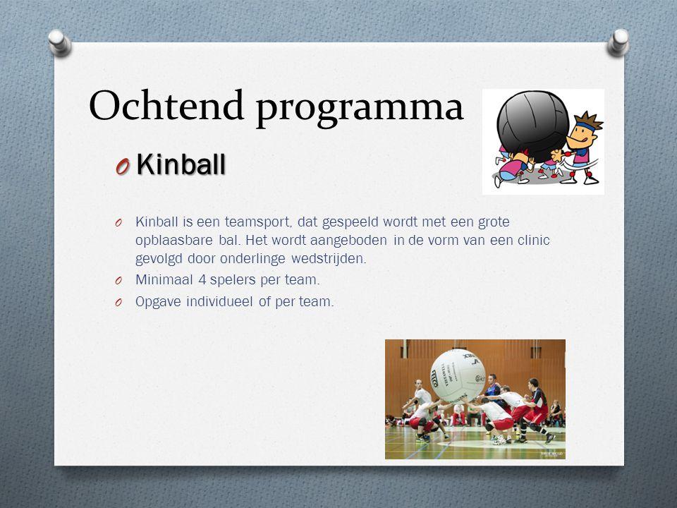 Ochtend programma O Kinball O Kinball is een teamsport, dat gespeeld wordt met een grote opblaasbare bal. Het wordt aangeboden in de vorm van een clin