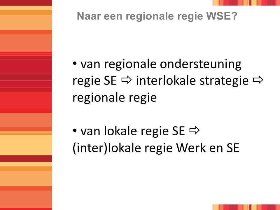 Naar een regionale regie WSE.