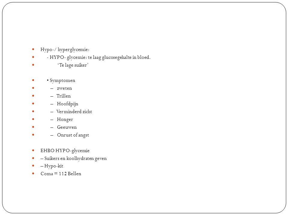 HYPER- glycemie: te hoog glucose gehalte in het bloed.