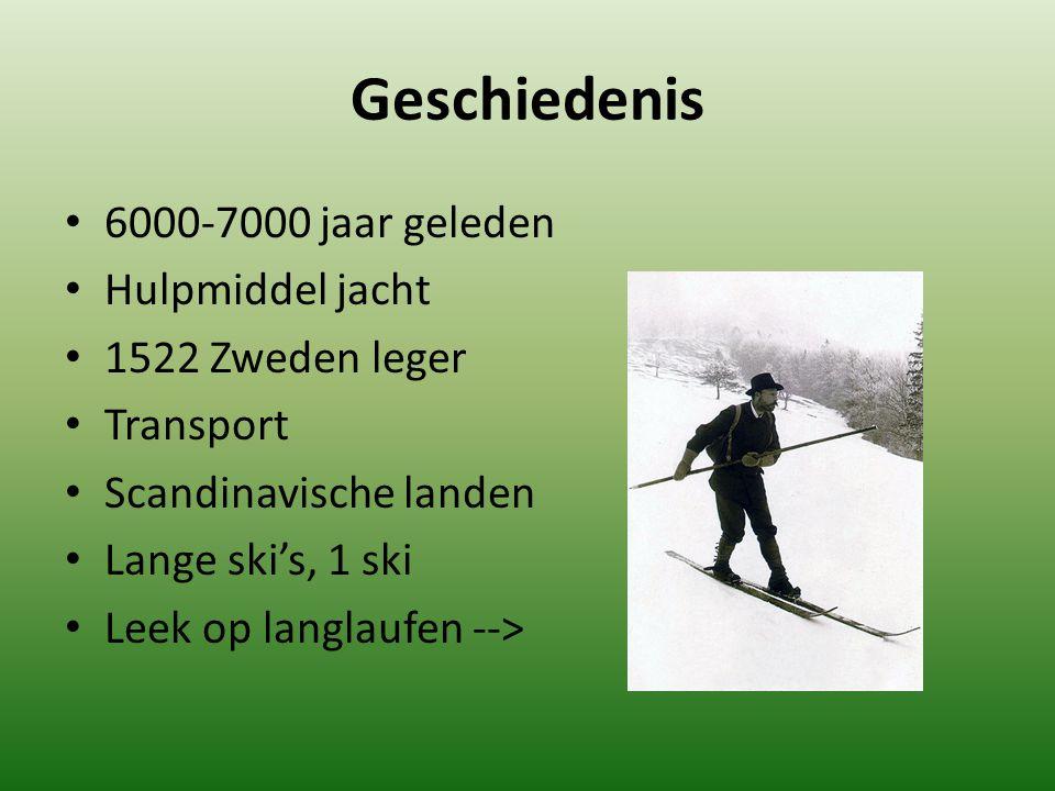 Geschiedenis 6000-7000 jaar geleden Hulpmiddel jacht 1522 Zweden leger Transport Scandinavische landen Lange ski's, 1 ski Leek op langlaufen -->