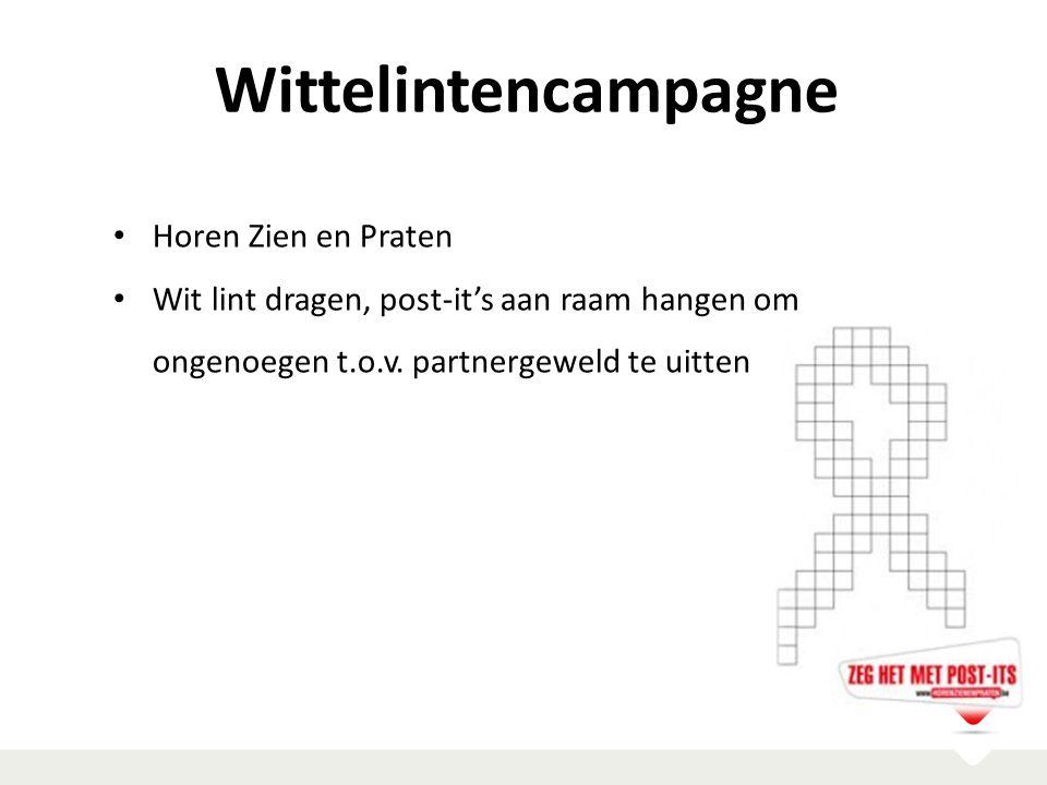 Wittelintencampagne Horen Zien en Praten Wit lint dragen, post-it's aan raam hangen om ongenoegen t.o.v. partnergeweld te uitten