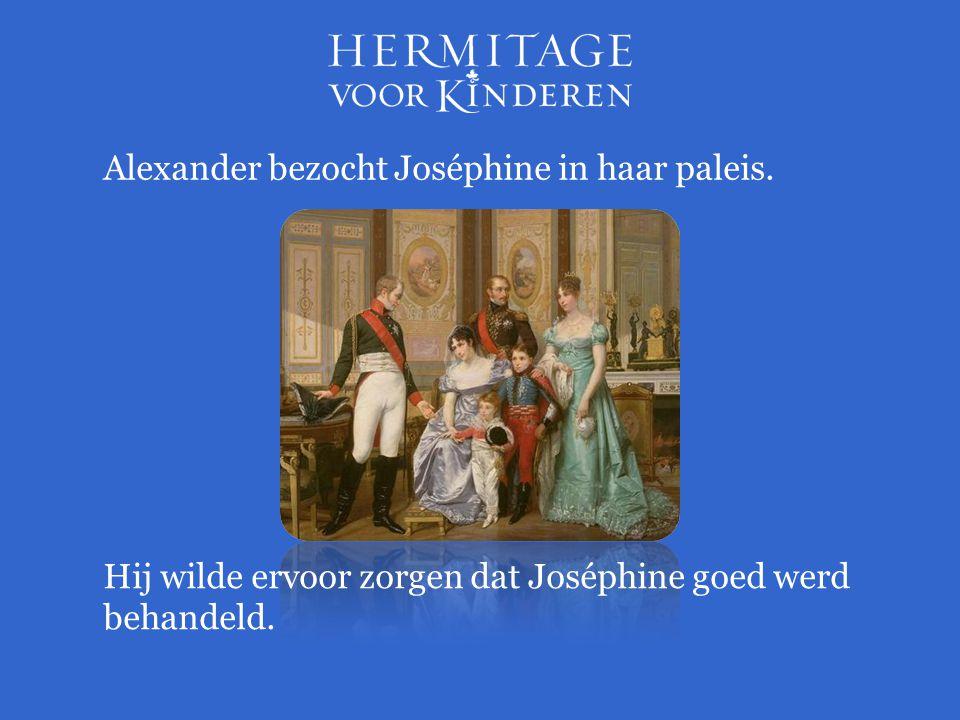 Alexander bezocht Joséphine in haar paleis. Hij wilde ervoor zorgen dat Joséphine goed werd behandeld.