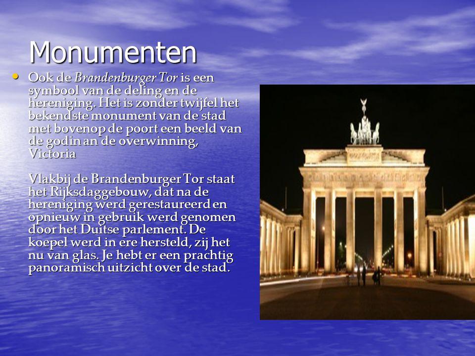 Monumenten Ook de Brandenburger Tor is een symbool van de deling en de hereniging. Het is zonder twijfel het bekendste monument van de stad met boveno