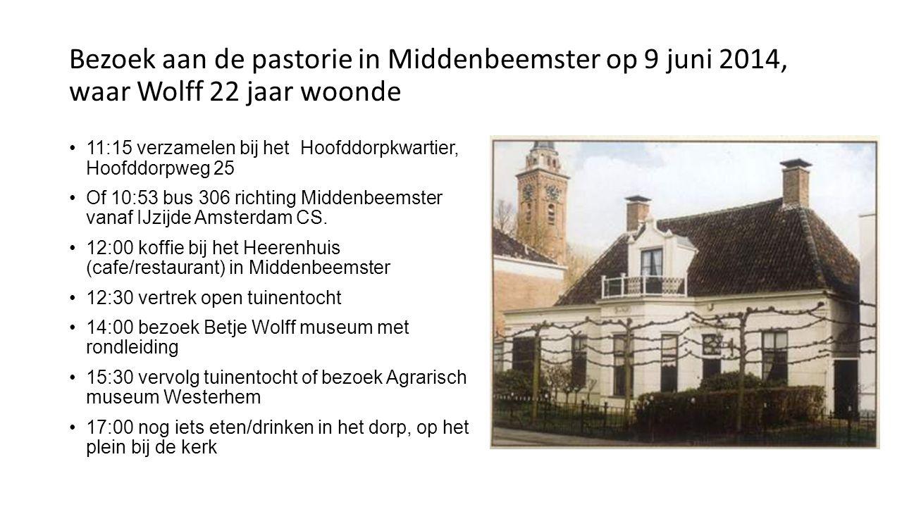 Bezoek aan de pastorie in Middenbeemster op 9 juni 2014, waar Wolff 22 jaar woonde 11:15 verzamelen bij het Hoofddorpkwartier, Hoofddorpweg 25 Of 10:5