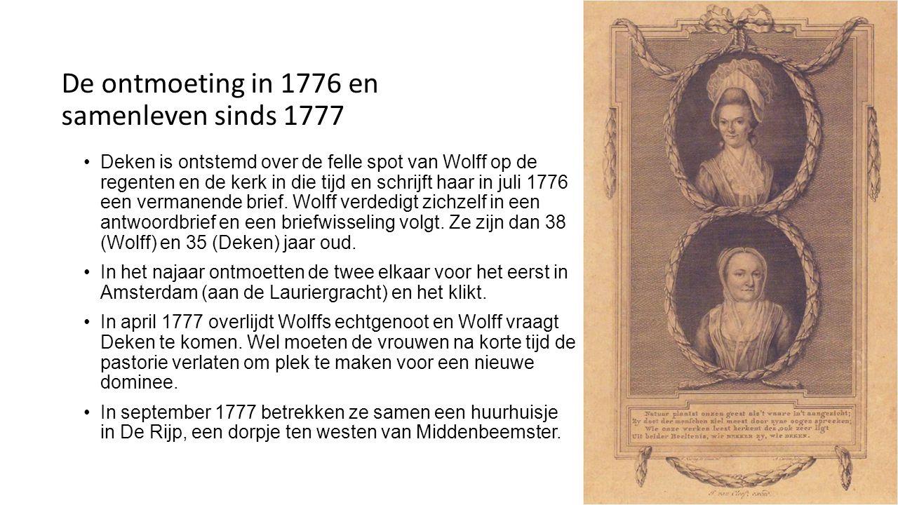 Het gezamenlijke leven (1777-1788) Wonen en werken in De Rijp (1777-1782) De eerste Nederlandse briefroman Sara burgerhart, geschreven door Wolff en Deken, verschijnt in 1882 en verkoopt goed.