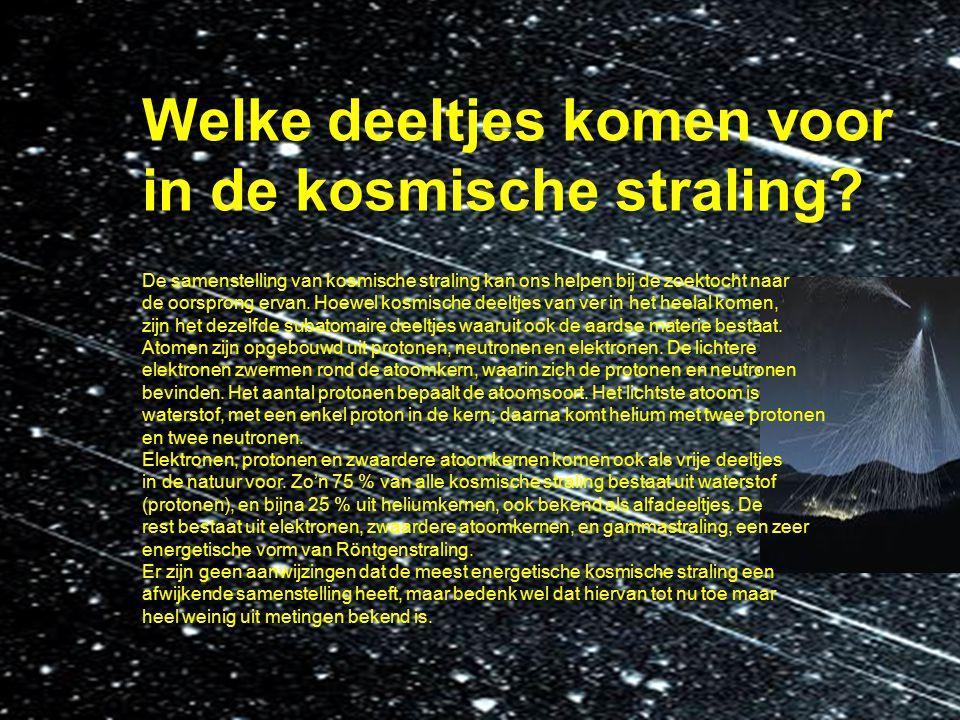 Welke deeltjes komen voor in de kosmische straling? De samenstelling van kosmische straling kan ons helpen bij de zoektocht naar de oorsprong ervan. H