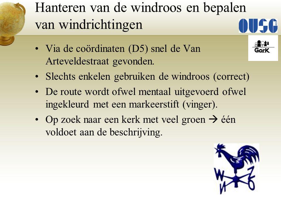 Via de coördinaten (D5) snel de Van Arteveldestraat gevonden. Slechts enkelen gebruiken de windroos (correct) De route wordt ofwel mentaal uitgevoerd