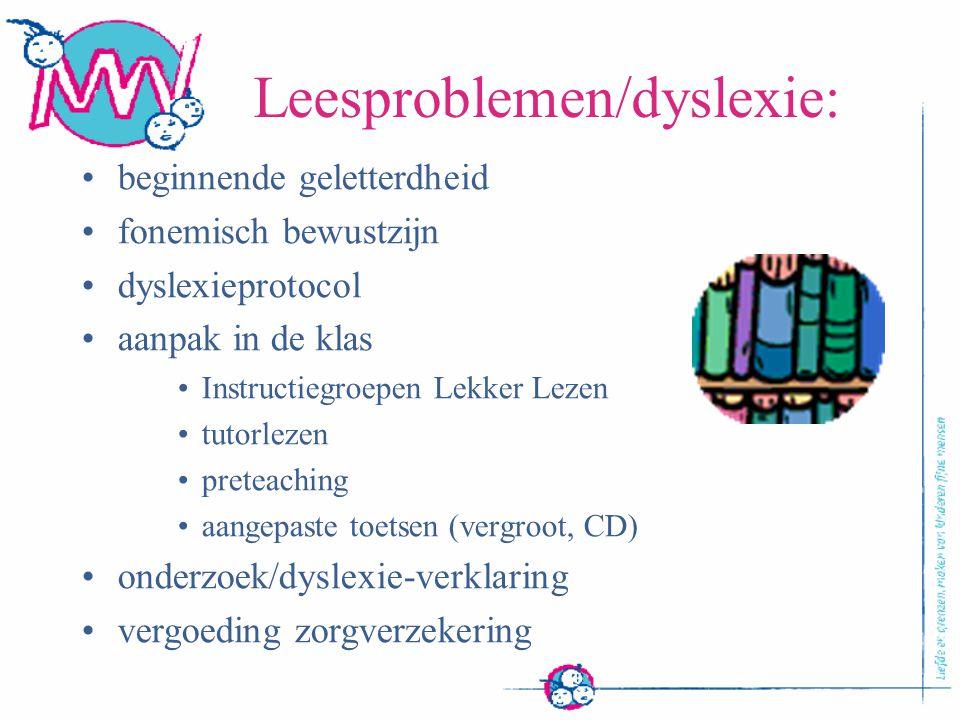 Leesproblemen/dyslexie: beginnende geletterdheid fonemisch bewustzijn dyslexieprotocol aanpak in de klas Instructiegroepen Lekker Lezen tutorlezen pre