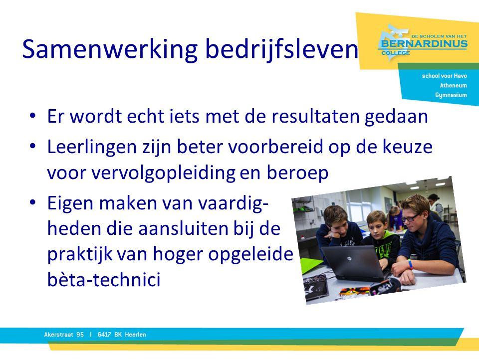 Samenwerking bedrijfsleven Er wordt echt iets met de resultaten gedaan Leerlingen zijn beter voorbereid op de keuze voor vervolgopleiding en beroep Ei