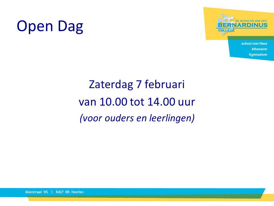 Open Dag Zaterdag 7 februari van 10.00 tot 14.00 uur (voor ouders en leerlingen)