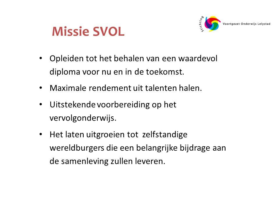 Missie SVOL Opleiden tot het behalen van een waardevol diploma voor nu en in de toekomst.