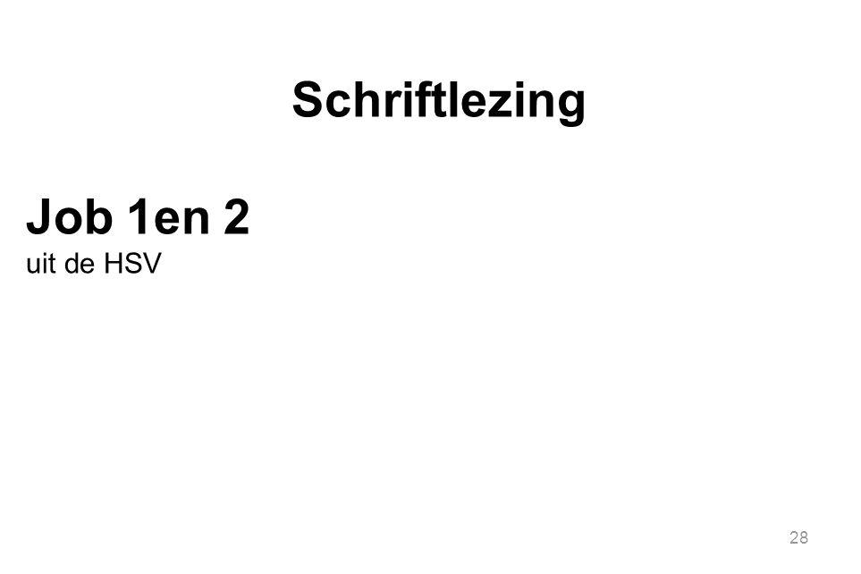 28 Schriftlezing Job 1en 2 uit de HSV