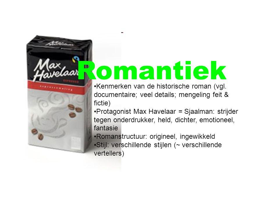 Romantiek Kenmerken van de historische roman (vgl.