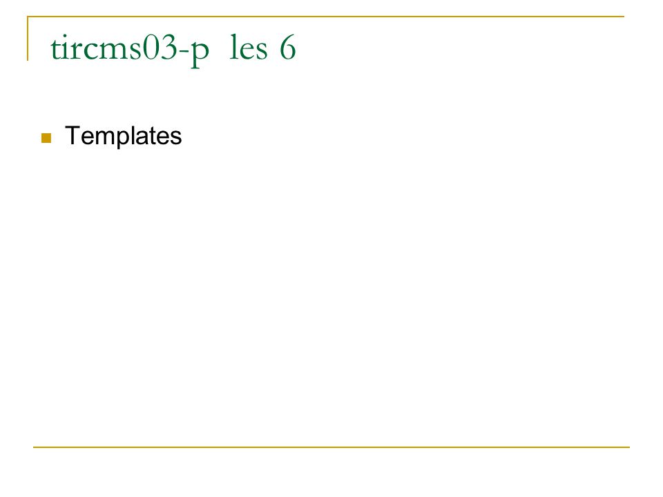 Functietemplates void verwissel(int &x, int &y); { int w=x;x=y;y=w;} Dezelfde functie voor meerdere types heet een functietemplate Er is een gegeneraliseerd type Voorbeeld: template void verwissel(T &x, T &y); { T w=x;x=y;y=w;}