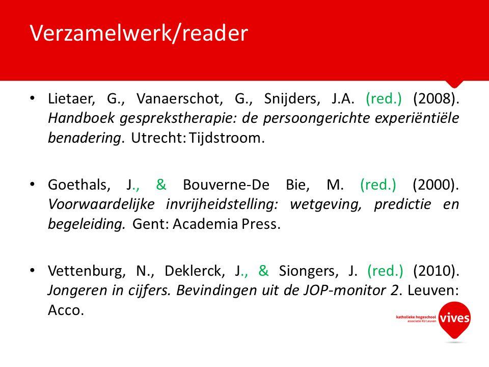 Lietaer, G., Vanaerschot, G., Snijders, J.A. (red.) (2008). Handboek gesprekstherapie: de persoongerichte experiëntiële benadering. Utrecht: Tijdstroo