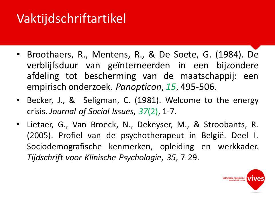 Broothaers, R., Mentens, R., & De Soete, G. (1984). De verblijfsduur van geïnterneerden in een bijzondere afdeling tot bescherming van de maatschappij
