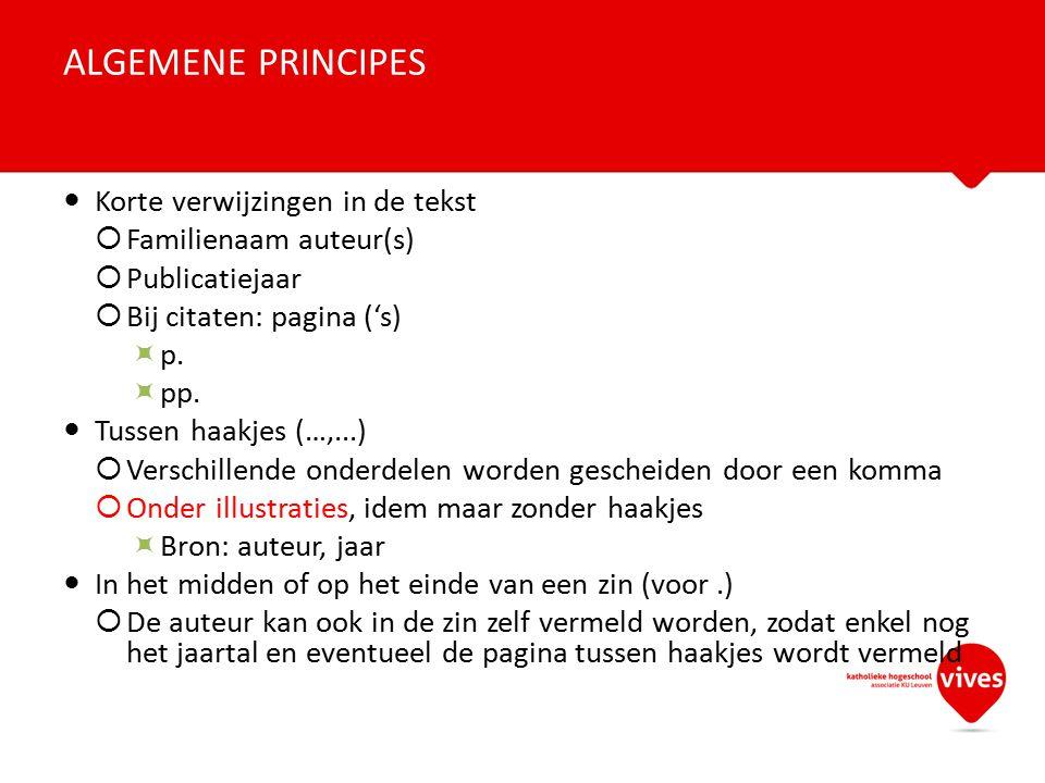 (Goethals, 2010) Bij citaat: (Goethals, 2010, p.20) of (Groenen, 2011, pp.