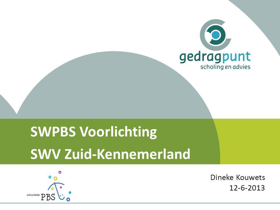 SWPBS Voorlichting SWV Zuid-Kennemerland Dineke Kouwets 12-6-2013